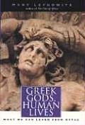 Greek Gods Human Lives What We Can Learn