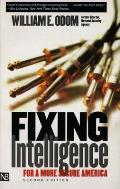 Fixing Intelligence: For a More Secure America, Second Edition