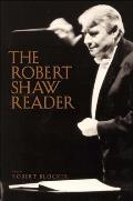 The Robert Shaw Reader