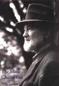 The Music of Charles Ives