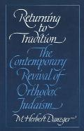 Returning to Tradition: The Contemporary Revival of Orthodox Judaism