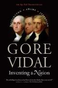 Inventing a Nation: Washington, Adams, Jefferson (American Icons) Cover