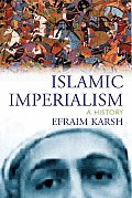 Islamic Imperialism A History