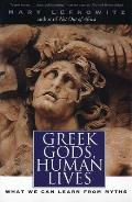 Greek Gods Human Lives What We Can Learn from Myths