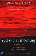 Red Sky at Morning: America and the Crisis of the Global Environment Cover