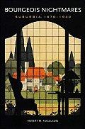Bourgeois Nightmares Suburbia 1870 1930