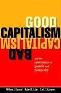Good Capitalism Bad Capitalism & the Economics of Growth & Prosperity