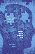 Psychology of Science & the Origins of the Scientific Mind