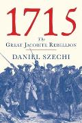 1715 The Great Jacobite Rebellion