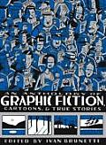 Anthology of Graphic Fiction Cartoons & True Stories