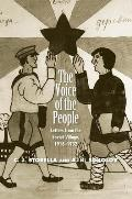 The Voice of the People: Letters from the Soviet Village, 1918-1932