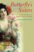 Butterfly's Sisters: The Geisha in Western Culture Cover
