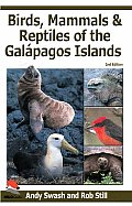 Birds, Mammals, and Reptiles of the Galapagos Islands: An Identification Guide, 2nd Edition