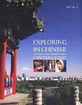 Exploring in Chinese, Volume 1: A DVD-Based Course in Intermediate Chinese with DVD