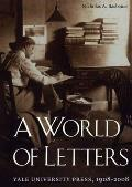 A World of Letters: Yale University Press, 1908-2008 Cover