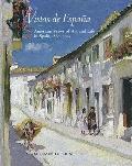 Vistas de Espana American Views of Art & Life in Spain 1860 1914
