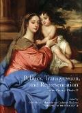Politics, Transgression, and Representation at the Court of Charles II (Studies in British Art) Cover