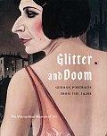 Glitter & Doom German Portraits from the 1920s