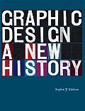 Graphic Design A New History