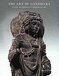 Art of Gandhara in the Metropolitan Museum of Art