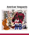 American Vanguards: Graham, Davis, Gorky, de Kooning, and Their Circle, 1927-1942