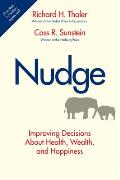 Nudge Improving Decisions about Health Wealth & Happiness