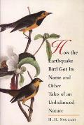 How the Earthquake Bird Got Its Name & Other Tales of an Unbalanced Nature