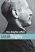Why the Dreyfus Affair Matters (Why X Matters) Cover