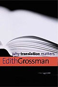 Why Translation Matters (Why X Matters)