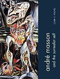 Andre Masson and the Surrealist Self
