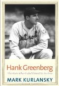 Hank Greenberg: The Hero Who Didn't Want to Be One (Jewish Lives) Cover