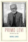 Primo Levi: The Matter of a Life (Jewish Lives)