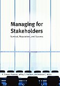Managing for Stakeholders: Survival Reputation and Success (Large Print)