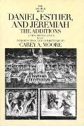Daniel, Esther, and Jeremiah: The Additions (Anchor Yale Bible Commentaries) Cover