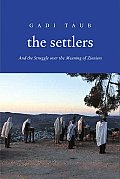 Settlers: and the Struggle Over the Meaning of Zionism (11 Edition) Cover