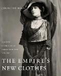 Empires New Clothes A History of the Russian Fashion Industry 1700 1917