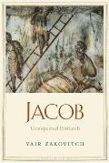 Jacob: Unexpected Patriarch (Jewish Lives) Cover