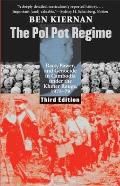 Pol Pot Regime: Race, Power, and Genocide in Cambodia Under the Khmer Rouge, 1975-79 (3RD 08 Edition)
