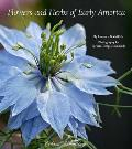 Flowers & Herbs Of Early America