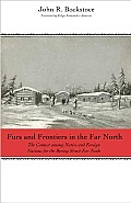 Furs & Frontiers In The Far North The C