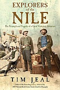Explorers of the Nile: The Triumph and Tragedy of a Great Victorian Adventure Cover
