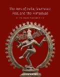 The Arts of India, Southeast...