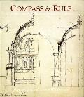Compass and Rule: Architecture as Mathematical Practice in England, 1500-1750 Cover