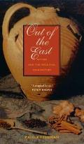 Out of the East Spices & the Medieval Imagination