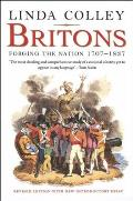 Britons Forging the Nation 1707 1837