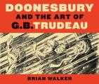 Doonesbury and the Art of G.B. Trudeau Cover