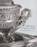 Vienna Circa 1780: An Imperial Silver Service Rediscovered