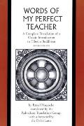 Words of My Perfect Teacher A Complete Translation of a Classic Introduction to Tibetan Buddhism