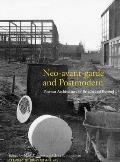 Studies in British Art #21: Neo-Avant-Garde and Postmodern: Postwar Architecture in Britain and Beyond