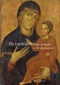 Byzantium: From Antiquity to the...